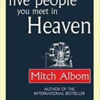 Mitch Albom the 5 people you meet in heaven